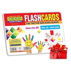 Flashcards Dạy Trẻ Thế Giới Xung Quanh Theo Chủ Đề - Màu Sắc, Hình Khối (Tái Bản)