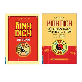 Combo Kinh Dịch Dự Đoán , Kinh Dịch Với Nhân Dạng Và Phong Thuỷ (Bìa Cứng)
