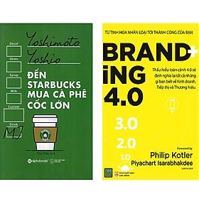 Combo 2 Cuốn Sách:  Đến Starbucks Mua Cà Phê Cốc Lớn  + Branding 4.0