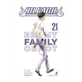 Bleach: Be My Family or Not (Tập 21)