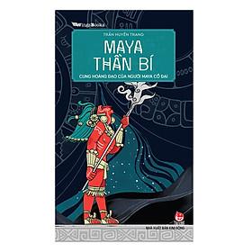 Maya Thần Bí - Cung Hoàng Đạo Của Người Maya Cổ Đại