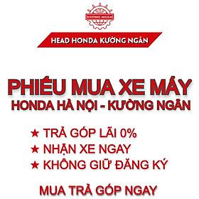 Phiếu mua xe máy Honda Hà Nội