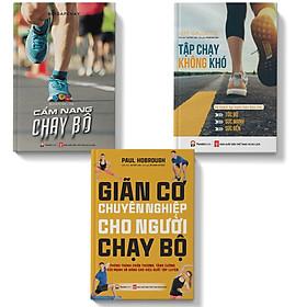 Sách Combo 3 cuốn sách Tập chạy không khó Giãn cơ chuyên nghiệp Cẩm nang chạy bộ