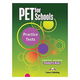 PET For Schools Practice Tests - Student's Book