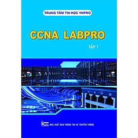 CCNA LABPRO TẬP 1