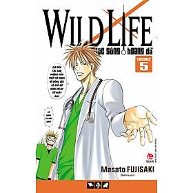 Wild Life - Cuộc Sống Hoang Dã - Tập 5