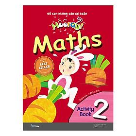 Hooray Math – Để Con Không Còn Sợ Toán (Activity Book 2)