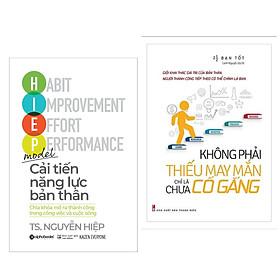 Combo 2 Cuốn Sách Kỹ Năng Sống Hay : Cải Tiến Năng Lực Bản Thân + Không Phải Thiếu May Mắn Chỉ Là Chưa Cố Gắng (Tặng kèm Bookmark Happy Life / Cuốn Sách Thay Đổi Tư Duy Để Thành Công )