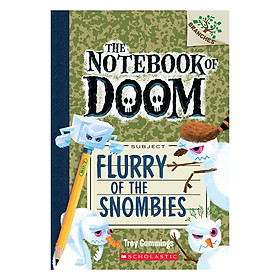 The Notebook Of Doom Book 07: Flurry Of The Snombies
