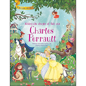 Những Câu Chuyện Cổ Tích Của Charles Perrault - Tủ Sách Vàng Cho Con