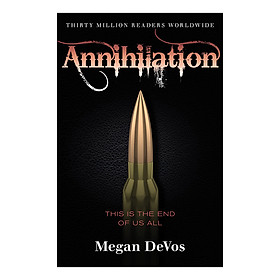 Annihilation: Book 4 in the Anarchy series - Anarchy