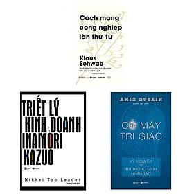 Combo 3 cuốn: Triết Lý Kinh Doanh Của Inamori Kazuo + Cách Mạng Công Nghiệp Lần Thứ Tư + Cỗ Máy Tri Giác