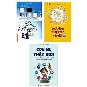 Combo Tủ Sách Người Mẹ Hiền: Vô Cùng Tàn Nhẫn Vô Cùng Yêu Thương (Tập 1) + Bước Đệm Vững Chắc Vào Đời + Con Mẹ Thật Giỏi (Cẩm Nang Nuôi Dạy Con Hiệu Qủa)