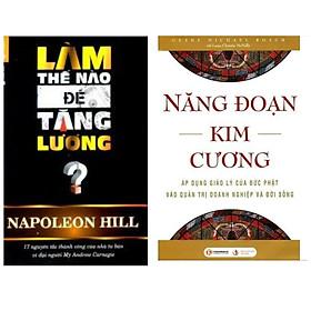 Combo Sách Kinh Tế Siêu Hot : Làm Thế Nào Để Tăng Lương + Năng Đoạn Kim Cương ( Tặng Kèm Bookmark Thiết Kế )