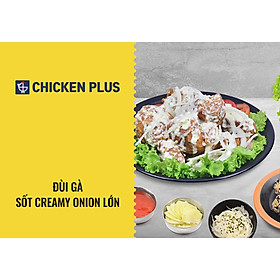 Chicken Plus - Đùi Gà Sốt Creamy Onion