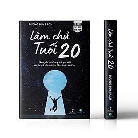 Làm Chủ Tuổi 20 (Phiên bản mới) - Dành cho độc giả từ 16-30