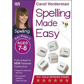 Carol Vorderman: Spelling Made Easy Ages 7-8 Key Stage 2