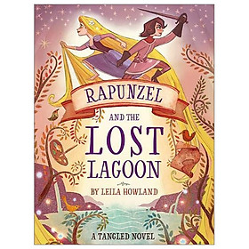 Disney Princess - Tangled: Rapunzel and the Lost Lagoon (Novel 288 Disney)