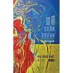 Hồ Xuân Hương - Tài Năng và Bí Ẩn - TB2021
