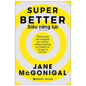 Siêu Năng Lực - Super Better