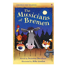 Sách thiếu nhi tiếng Anh - Usborne First Reading Level One: The Musicians of Bremen