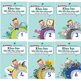Bộ 6 cuốn Khoa Học Tiền Tiểu Học Song Ngữ: Sách Luyện Tập