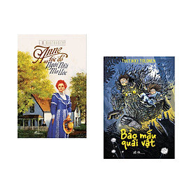 Combo 2 cuốn sách: Anne Tóc Đỏ Và Ngôi Nhà Mơ Ước + Bảo Mẫu Quái Vật