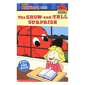 Clifford Big Red Reader: The Show-And-Tell Surprise (New)