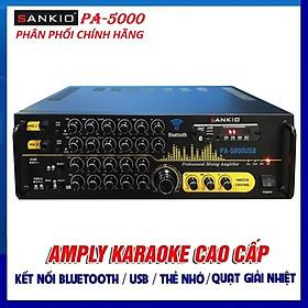 Âm ly Karaoke Bluetooth SANKIO 5000USB - Amply 12 sò lớn, nút nhôm sang trọng, quạt gió tản nhiệt - Hàng chính hãng cao cấp