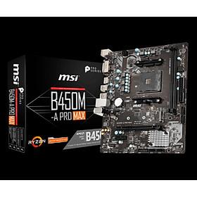 Mainboard MSI B450M-A PRO MAX - Hàng Chính Hãng
