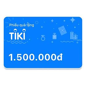 Phiếu quà tặng Tiki 1.500.000đ