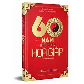 60 Năm Sinh Trong Hoa Giáp