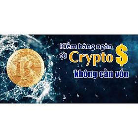 Khóa học KINH DOANH - Kiếm hàng ngàn đô từ Crypto không cần vốn UNICA.VN
