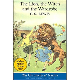 A Major Motion Picture: The Lion, The Witch And The Wardrobe (Full-Color Collector's Edition) (Book 2 of 7 in the Chronicles of Narnia Series)