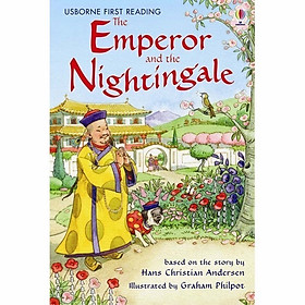 Usborne First Reading Level One: The Emperor and the Nightingale