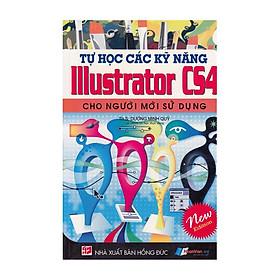 Tự Học Các Kỹ Năng Illustrator CS4 Cho Người Mới Sử Dụng