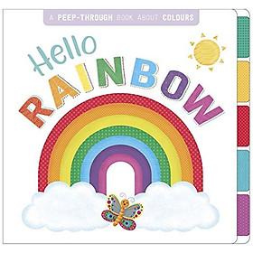 Hello Rainbow (First Concepts Peep Through)