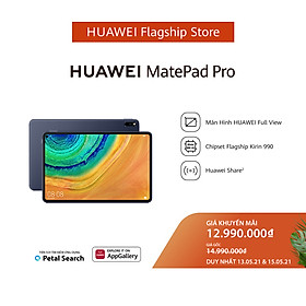 Máy Tính Bảng Huawei Matepad Pro | Màn Hình HUAWEI FullView | Chipset Kirin 990 Flagship | HUAWEI Share | Hàng Chính Hãng