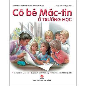 Cô Bé Mác-Tin - Ở Trường Học (Tái Bản 2020)