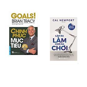 Combo 2 cuốn sách: Chinh Phục Mục Tiêu + Làm ra làm chơi ra chơi