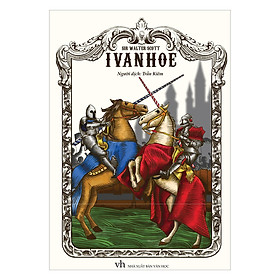 Ivanhoe - Tái Bản (Minh Long)