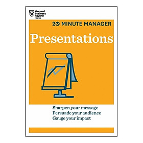 Harvard Business Review: 20 Minute Manager: Presentations