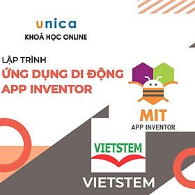 Khóa học CNTT - Khóa học lập trình ứng dụng di động App Inventor UNICA.VN