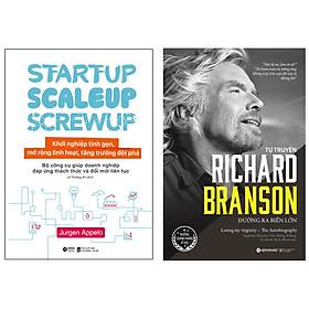Combo Sách : Startup, Scaleup, Screwup - Khởi Nghiệp Tinh Gọn, Mở Rộng Linh Hoạt, Tăng Trưởng Đột Phá  + Tự Truyện Richard Branson: Đường Ra Biển Lớn (Tái Bản 2020)