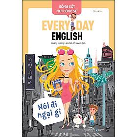 Sống Sót Nơi Công Sở  Everyday English - Nói Đi Ngại Gì