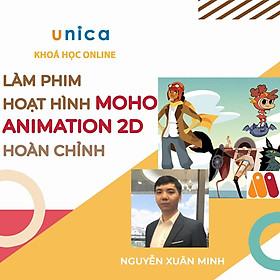 Khóa học DỰNG PHIM - Học làm phim hoạt hình Moho Animation 2D hoàn chỉnh UNICA.VN