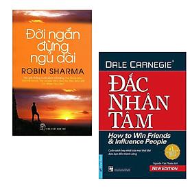 Combo 2 Cuốn Sách Kỹ Năng Thay Đổi Cuộc Đời Bạn: Đắc Nhân Tâm (Khổ Lớn) + Đời Ngắn Đừng Ngủ Dài (Tái Bản) / Top Những Cuốn Sách Kỹ Năng Sống Hay Nhất
