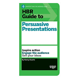 Harvard Business Review Guide To Persuasive Presentations