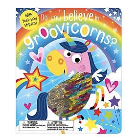 Do You Believe in Groovicorns - Em Có Tin Vào Kỳ Lân Không?