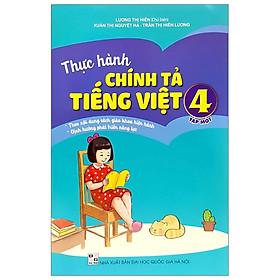 Thực Hành Chính Tả Tiếng Việt 4 - Tập 1